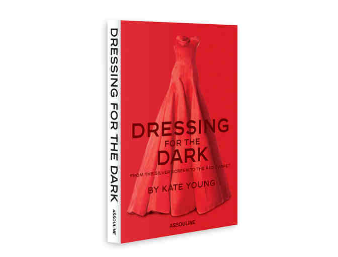Beautiful Coffee Table Book - 'Dressing for Dark'  by Kate Young  (Assouline Publishing)