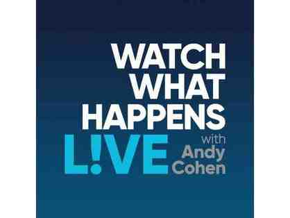 2) Watch What Happens Live with Andy Cohen Tickets