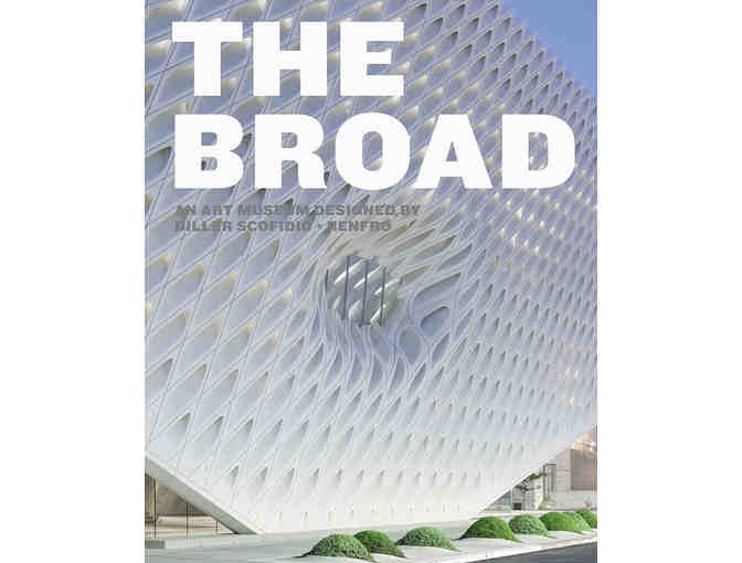 The Broad Museum - VIP Pass for Four (4) BYPASS THE LINE!!!