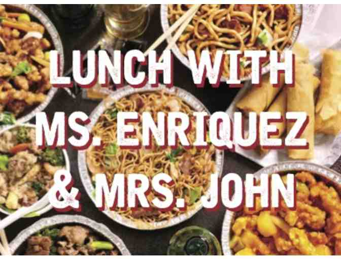 Lunch (Chinese Food) w/ Ms. Enriquez & Mrs. John - WINNER & THREE FRIENDS on May 31st