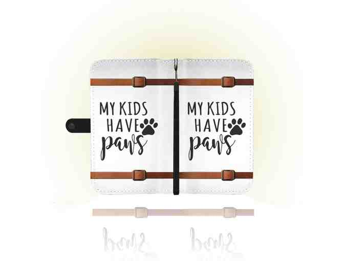 """My Kids Have Paws"" RFID Wallet Phone Case for iPhone 6s Plus - Photo 3"