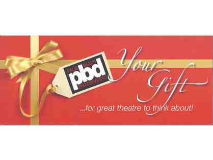Palm Beach Dramaworks - Two (2) Tickets to Show of Your Choice