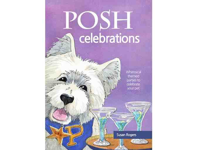 Signed copy of Posh Celebrations donated by Properly Posh Pets