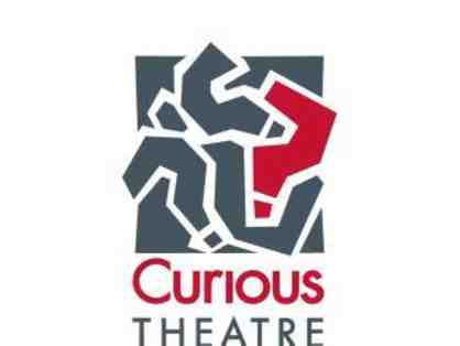 Curious Theatre Company - 2 Tickets for the 2020-2021 Season