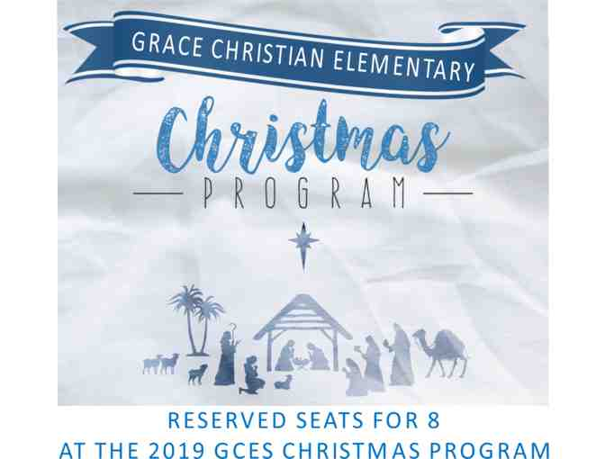 8 Reserved Seats at the GCES Christmas Program