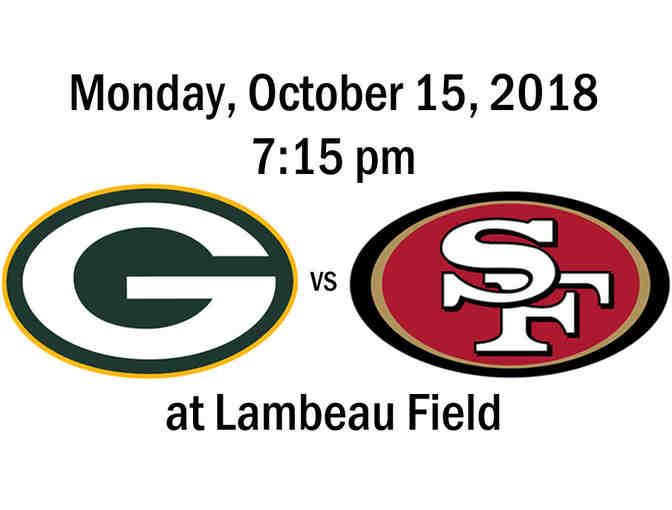 Packers vs 49ers on Monday, October 15, 2018 at 7:15pm