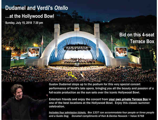Dudamel and Verdi's Otello for 4 at the Hollywood Bowl in Terrace Box Seats