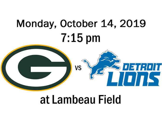 Packers vs Lions on Monday, October 14, 2019 at 7:15pm Four tickets