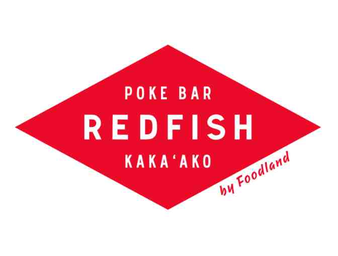 $100 Gift Card to Redfish Poke by Foodland (Oahu) -1 - Photo 1