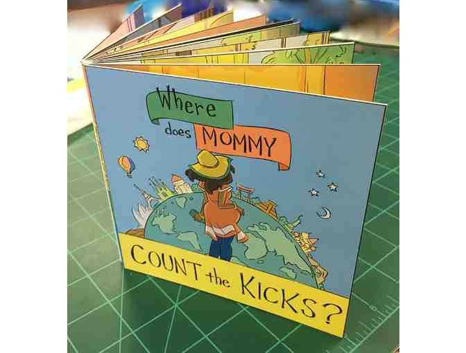Where Does Mommy Count the Kicks? - One of a Kind Edition