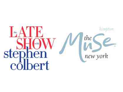 2 VIP tickets to The Late Show with Stephen Colbert and 1 Night Stay at The Muse Kimpton