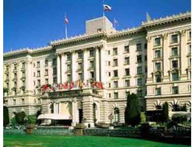 San Francisco Get Away:  Fairmont SF - Two (2) Night SUITE Stay & Waterbar Dinner