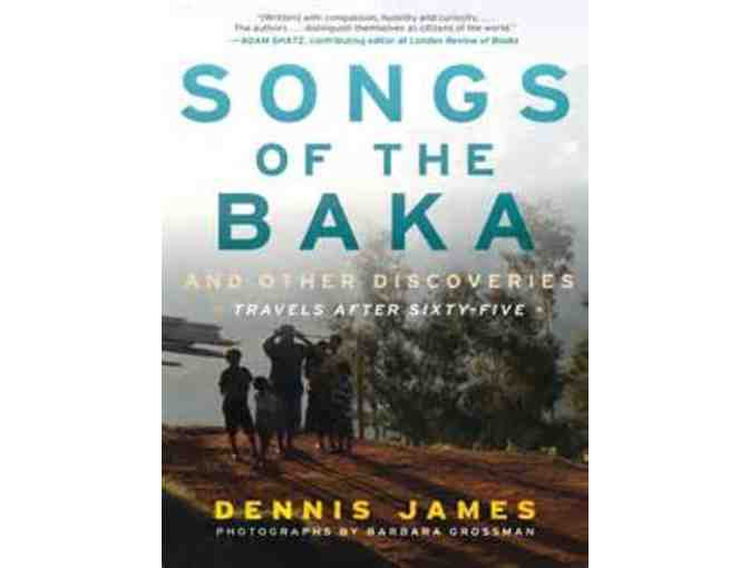 Songs Of The Baka by Dennis James and Barbara Grossman, Autographed Copy