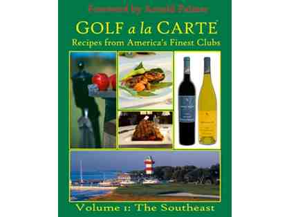 Golf a la Carte: Recipes from America's Finest Clubs