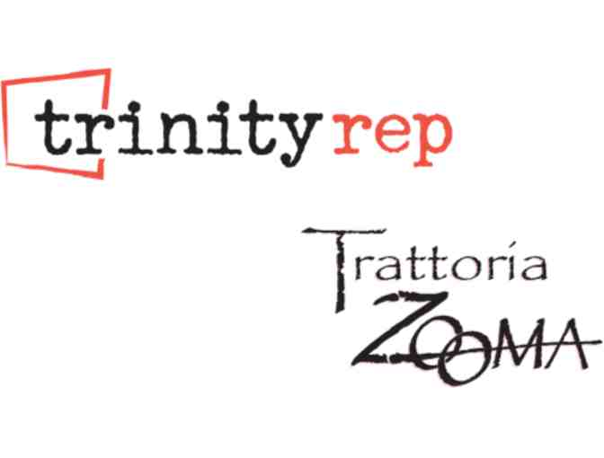Trinity Rep Tickets & Dinner at Zooma