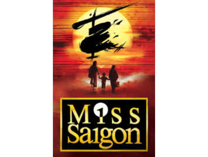 Miss Saigon at PPAC- 2 Tickets - 5th Row