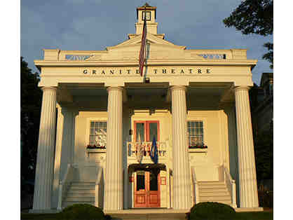 Granite Theatre (2 Tickets)