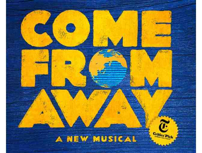 "Tickets to Broadway's ""COME FROM AWAY"" - Photo 1"