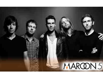 2 Tickets to Maroon 5 Concert