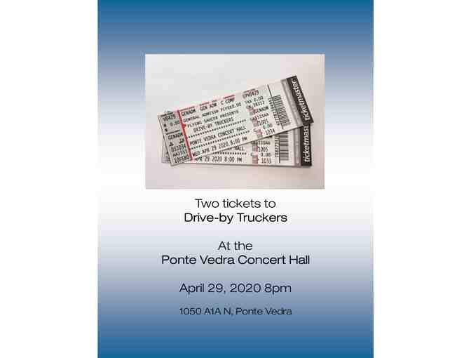Ponte Vedra Concert Hall: Drive by Truckers Tickets - Photo 2