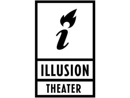 2 Tickets to any regular performance at Illusion Theater