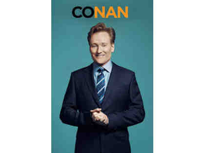 Enjoy 4 VIP tickets to a Live Taping of Conan!