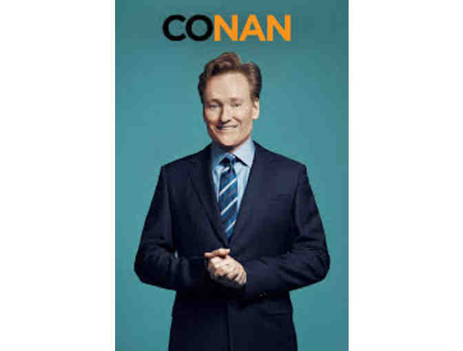 Enjoy 4 VIP tickets to a Live Taping of Conan! - Photo 1