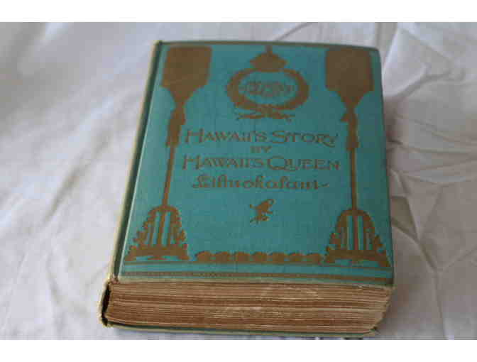 'Hawaii's Story by Hawaii's Queen' RARE First Edition