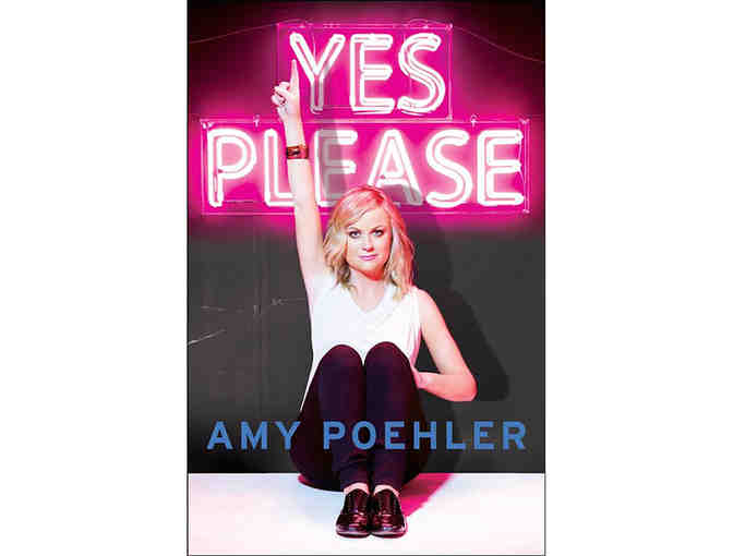 'Yes Please', by Amy Poehler: Autographed Copy