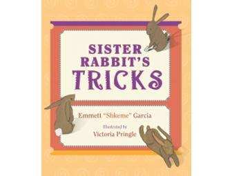 Signed copy of 'Sister Rabbit's Tricks' and a visit from the author Emmett 'Shkeme' Garcia
