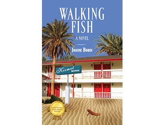 'Walking Fish: A Novel' and 'Piggybacked' AND a visit by Award winning author,Joanne Bodin