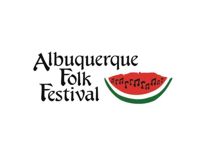 ABQ Folk Festival June 2014 - Two Adult Passes (2 of 2)