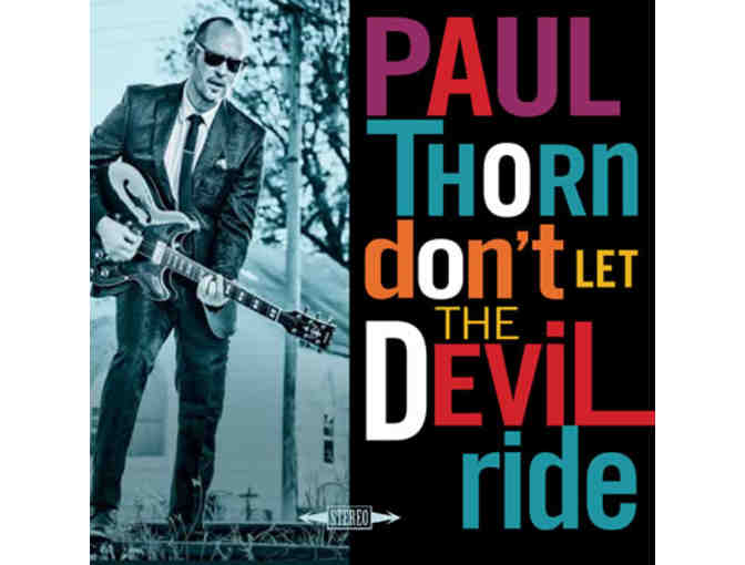 Paul Thorn at Rhythm and Roots Concert Series - 2 tickets and Latest CD