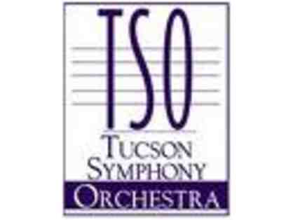 Tucson Symphony Orchestra: Pair of Tickets to