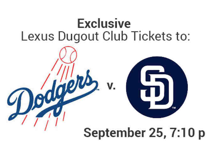 2 Lexus Dugout Club Tickets and 1 Parking Pass for Dodgers v. Padres 9/25 - Photo 4