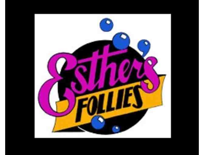 2 tickets to Esther's Follies - Photo 1
