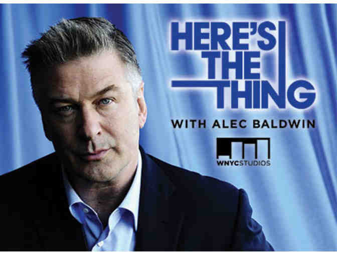 Alec Baldwin's Here's the Thing Live with John Dean: Two Orchestra Tickets
