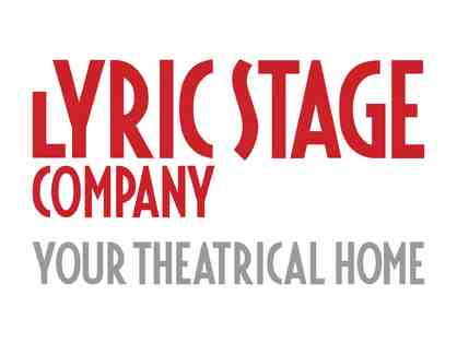 Lyric Stage Company of Boston Ticket Voucher valid for two tickets to any production