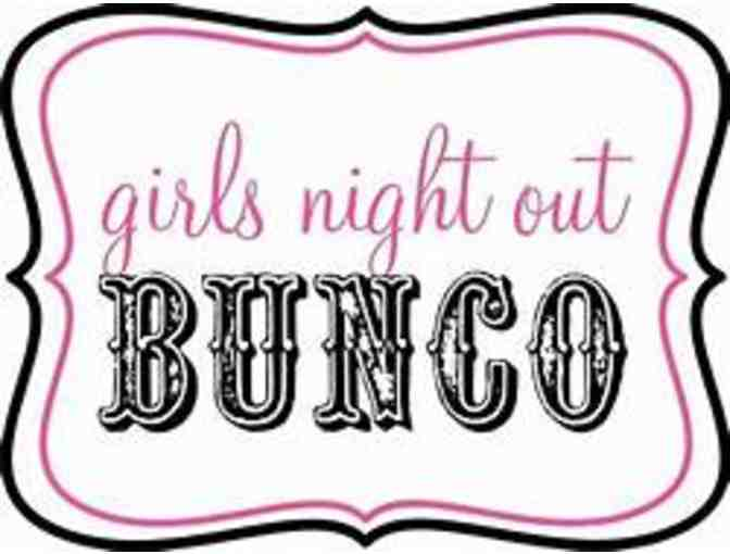BUNCO 'LADIES NIGHT OUT' ON SATURDAY, JUNE 22ND