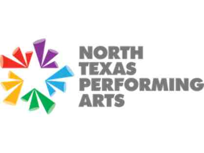 2 tickets to North Texas Performing Arts