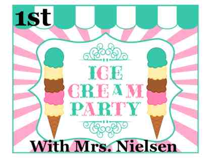 Ice Cream Party with Mrs. Nielsen (1st Grade)