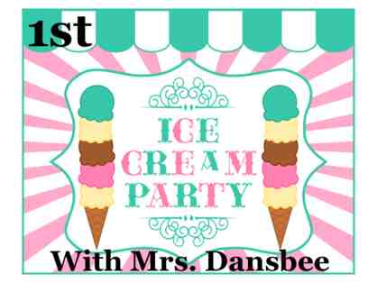 Ice Cream Party with Mrs. Dansbee (1st Grade)