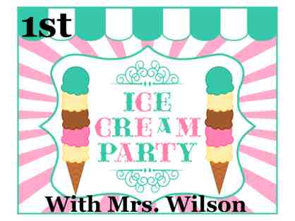Ice Cream Party with Mrs. Wilson (1st Grade)