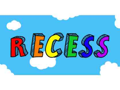 Buy it Now: Extra Recess For Your Child's Class! (K-8)