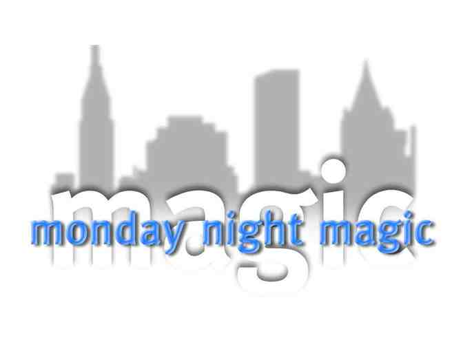 Monday Night Magic: Two Tickets
