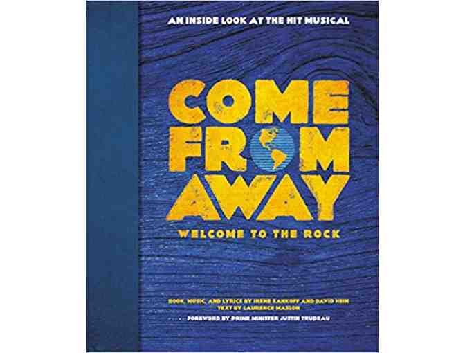 Come From Away: Welcome to the Rock - a Fully Illustrated Companion Volume to the Musical