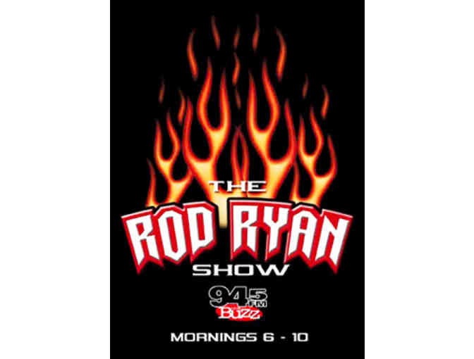 Lunch for 4 with The Rod Ryan Show!