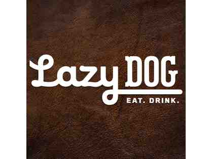 Lazy Dog Restaurant - $25 Gift Card