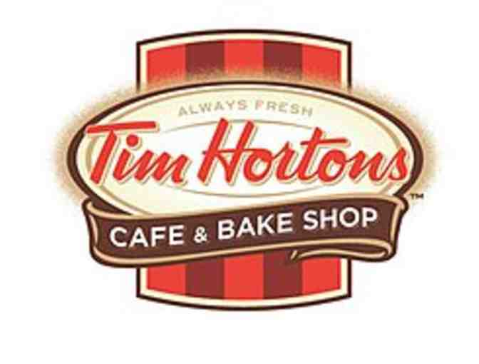$25.00 Gift Card - courtesy of Tim Horton's in Massena & Hogansburg