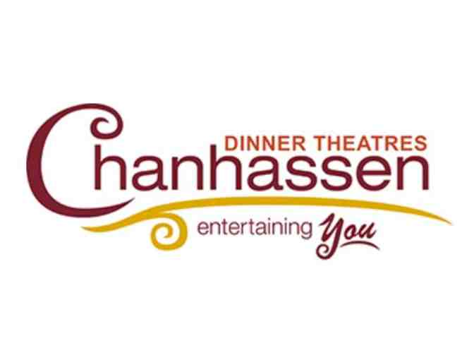 2 tickets and dinner at Chanhassen Dinner Theater